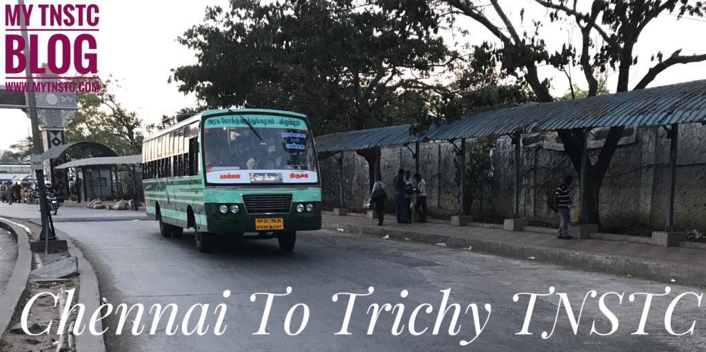 Chennai To Trichy TNSTC Bus Service at CMBT – TNSTC Blog