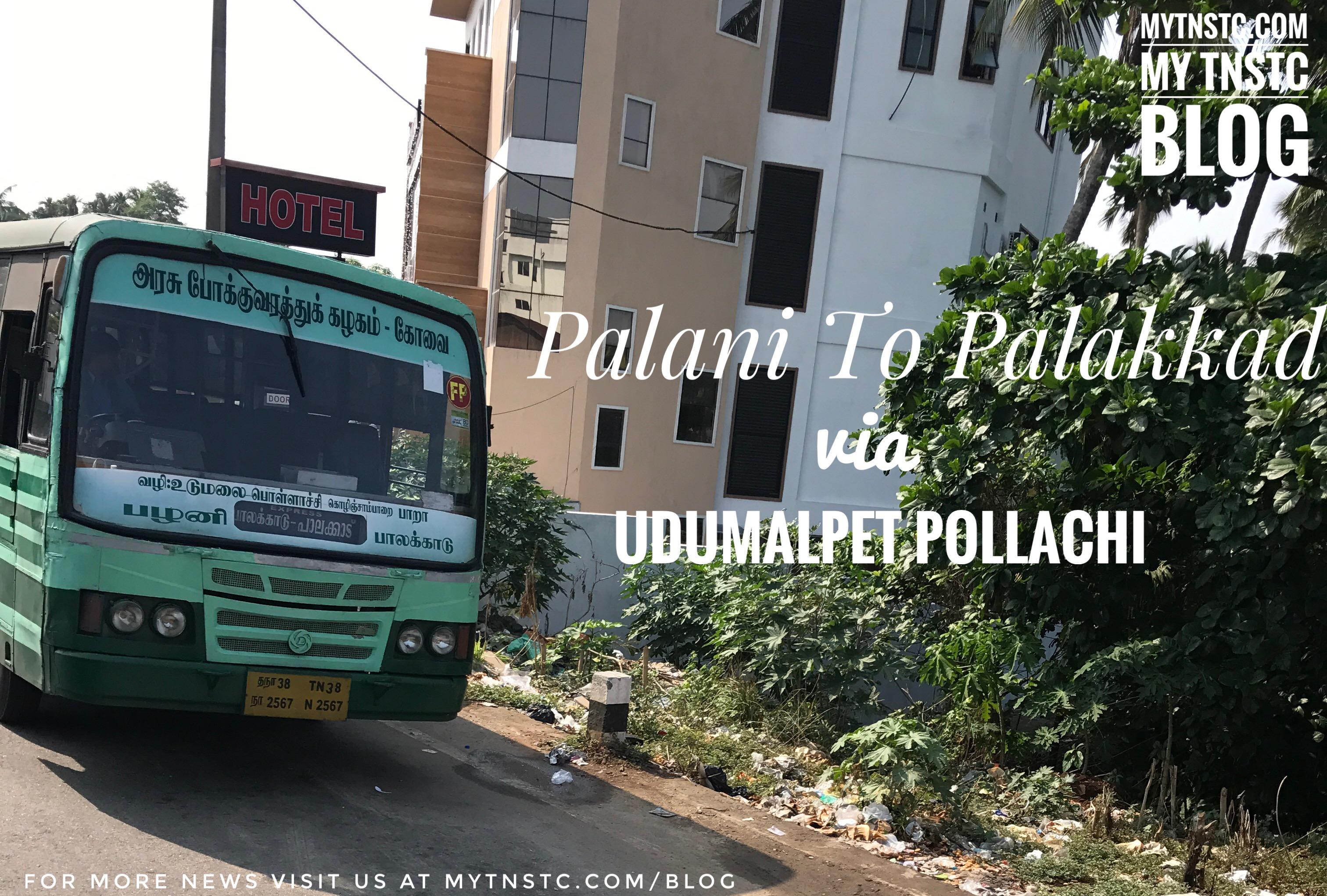 Palani to Palakkad Fast Passenger Bus Service TN 38 N 2567